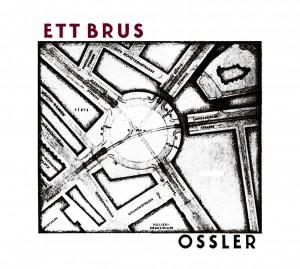 Ossler - Ett Brus